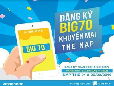Đăng kí ngay Big70 Vinaphone, nhận ngay ưu đãi chỉ 70.000đ