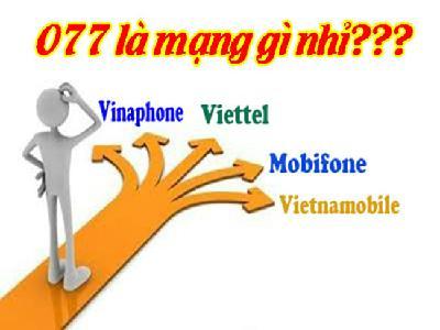 Đầu số 077 của mạng nào? Tìm hiểu về đầu số 077